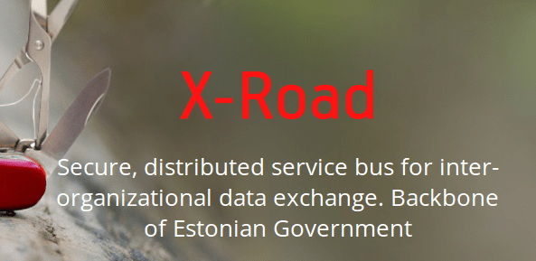 X-tee. Secure, distributed service bus for interorganisational data exchange. Backbone of Estonian Government.